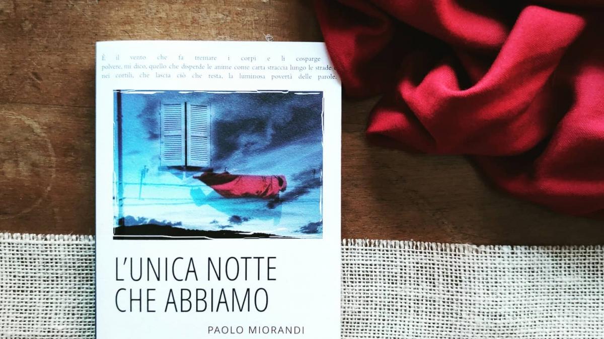 """""""L'unica notte che abbiamo"""" di Paolo Miorandi [Exòrma]"""